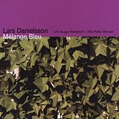 Mélange Bleu (with Bugge Wesseltoft + Nils Petter Molvaer) by Lars Danielsson