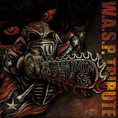 The Crimson Covers A Tribute To W.A.S.P. by Various Artists