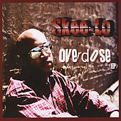 Overdose - EP by Skee-Lo