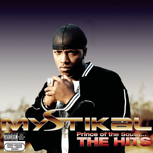 Prince Of The South...The Hits by Mystikal