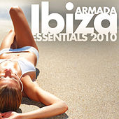 Armada Ibiza Essentials 2010 by Various Artists
