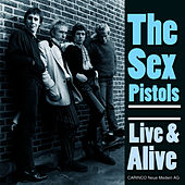 Live & Alive by The Sex Pistols