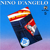 Nu jeans e 'na maglietta by Nino D'Angelo