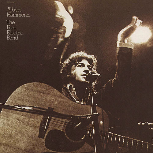 The Free Electric Band by Albert Hammond