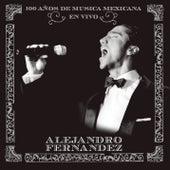En Vivo 100 Años de Musica Mexicana by Alejandro Fernández