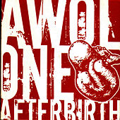Afterbirth von AWOL One
