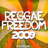 Reggae Freedom 2009 Volume 1 by Various Artists