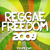 Reggae Freedom 2009 Volume 2 by Various Artists