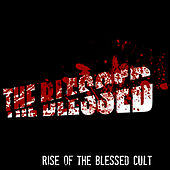Rise of the Blessed Cult by Blessed