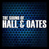 The Sound Of Hall & Oates by Hall & Oates