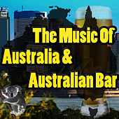 Music Of Australia & Australian Bar by Outback