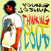 Thinking Out Loud by Young Joshua
