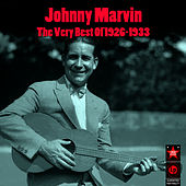 The Very Best Of 1926-1933 by Johnny Marvin