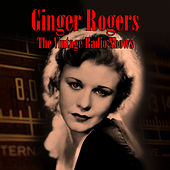 The Vintage Radio Shows by Ginger Rogers