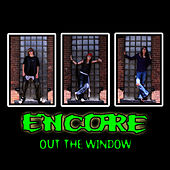 Out The Window by Encore