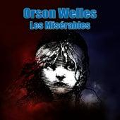 Les Misérables by Orson Welles