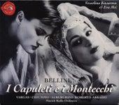 Bellini: I Capuleti e i Montecchi by Various Artists
