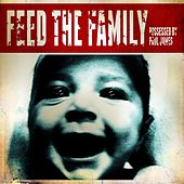 Feed the Family by Possessed by Paul James