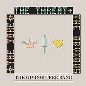 The Joke, The Threat, & The Obvious by The Giving Tree Band