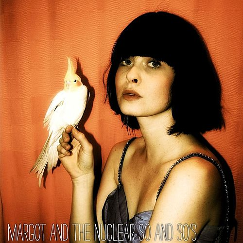Buzzard by Margot and The Nuclear So and So's