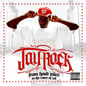 From Hood Tales to the Cover of XXL by Jay Rock