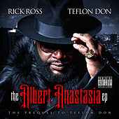 The Albert Anastasia EP von Rick Ross