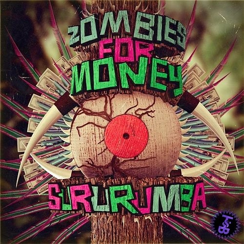 Sururumba EP by Zombies For Money