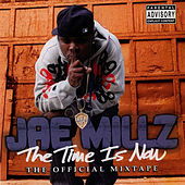 The Time Is Now by Jae Millz