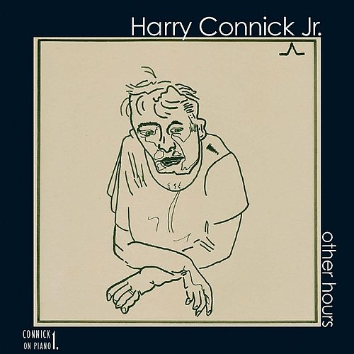 Other Hours: Connick On Piano Vol 1 by Harry Connick, Jr.