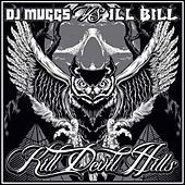 Kill Devil Hills by DJ Muggs