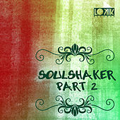 Soulshaker part.2 by Various Artists