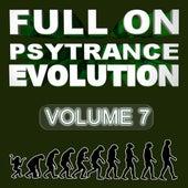 Full On Psytrance Evolution V7 by Various Artists