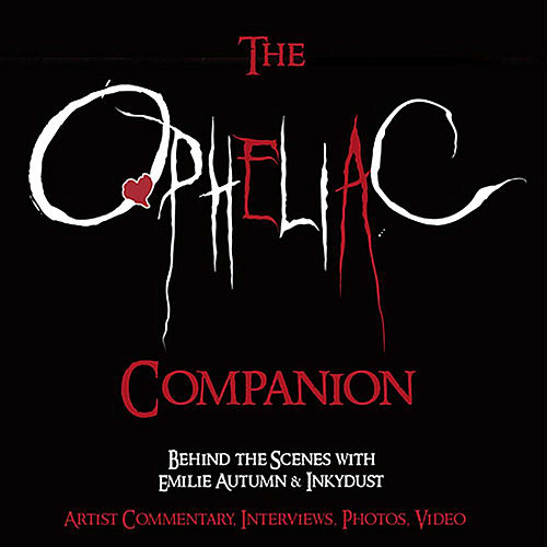 The Opheliac Companion by Emilie Autumn