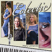 Eclectic by Mary Lemanski
