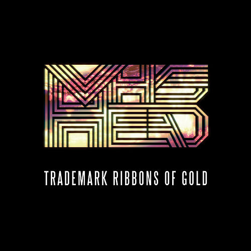 Trademark Ribbons of Gold by VHS Head