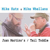 Juan Martino's / Tail Toddle by Mike Katz