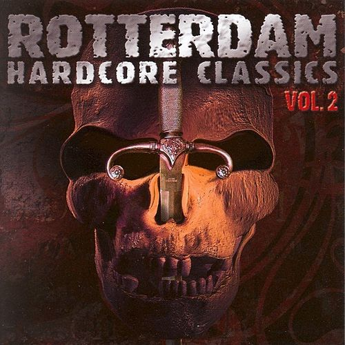 Rotterdam Hardcore Classics Vol. 2 by Various Artists