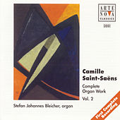 Saint-Saens: Organ Works Vol.2 by Stefan Johannes Bleicher