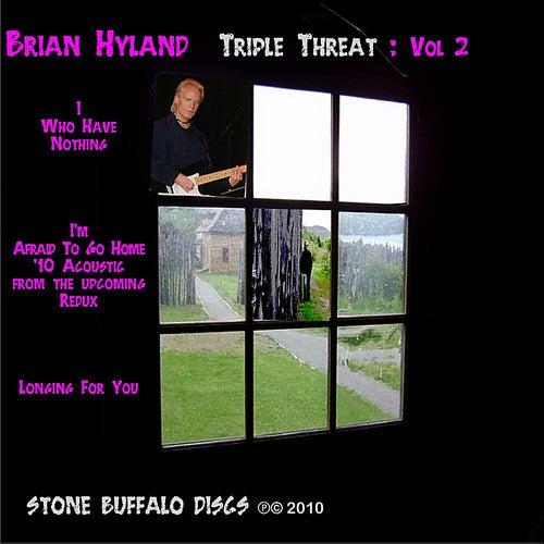 Triple Threat: Vol 2 by Brian Hyland