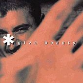 Give Beauty von Orlando