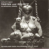 Tristan and Isolde by Edo de Waart