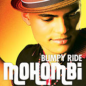 Bumpy Ride by Mohombi
