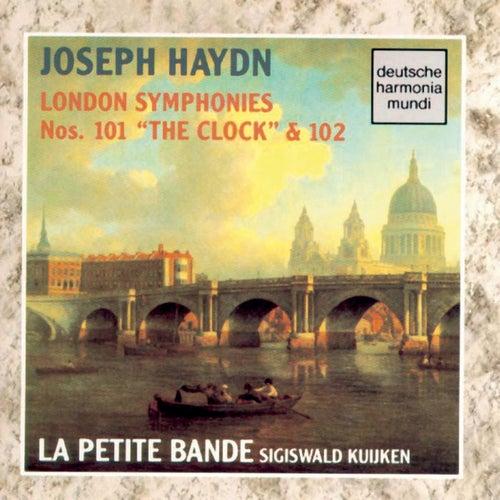 Haydn: London Symphonies Nos. 101 & 102 by Sigiswald Kuijken
