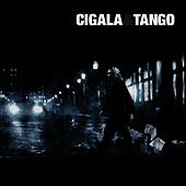 Cigala & Tango (Deluxe Edition) by Diego El Cigala
