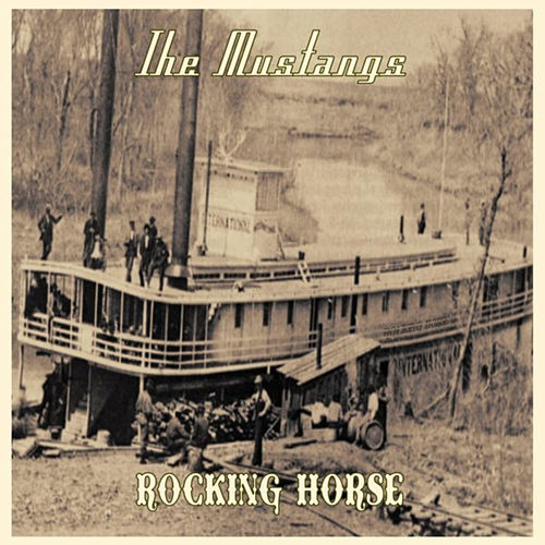 Rocking Horse by The Mustangs