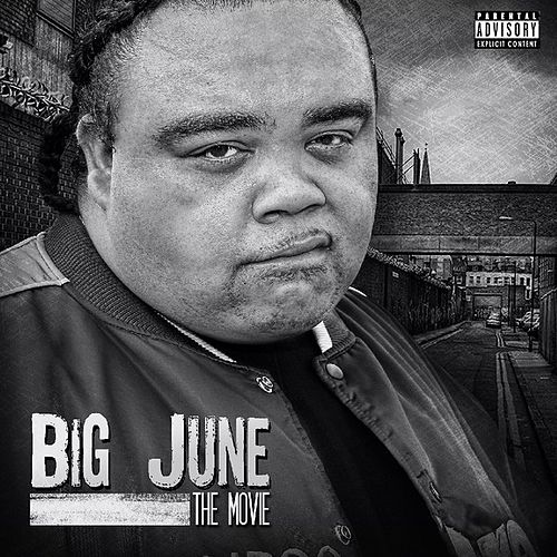 The Movie by Big June