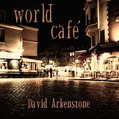 World Café by David Arkenstone