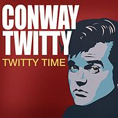 Twitty Time by Conway Twitty