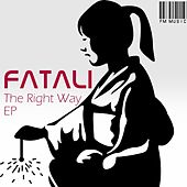The Right Way by Fatali