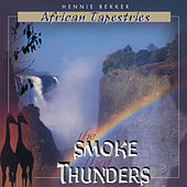 African Tapestries - The Smoke That Thunders by Hennie Bekker